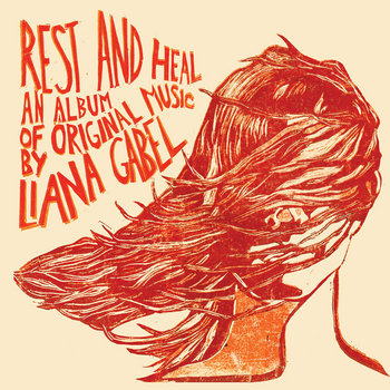 Rest and Heal by Liana Gabel