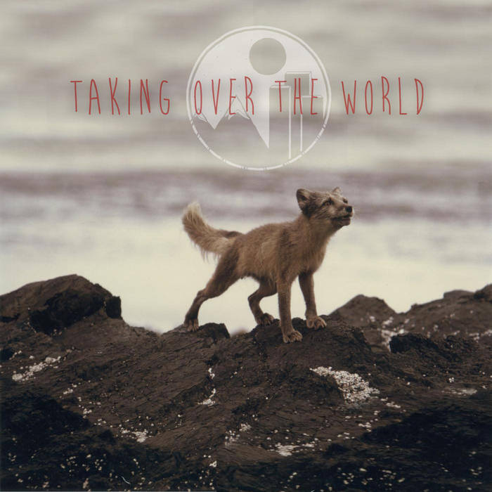 Taking Over The World cover art