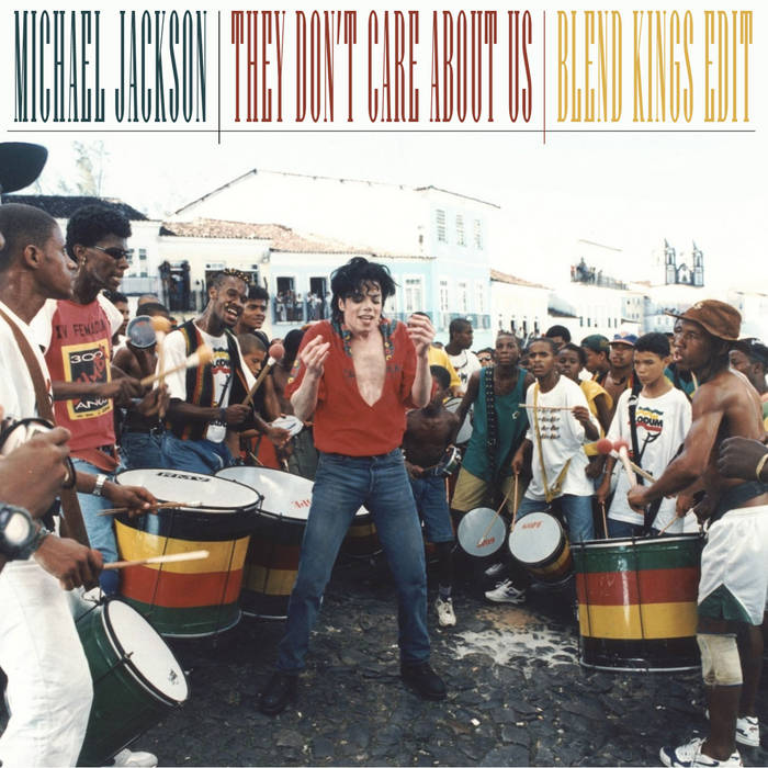 Michael Jackson - They Don't Care About Us (Blend Kings Edit) cover art