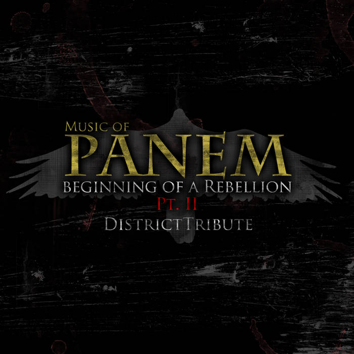 Music of Panem: Beginning of a Rebellion, Pt II cover art