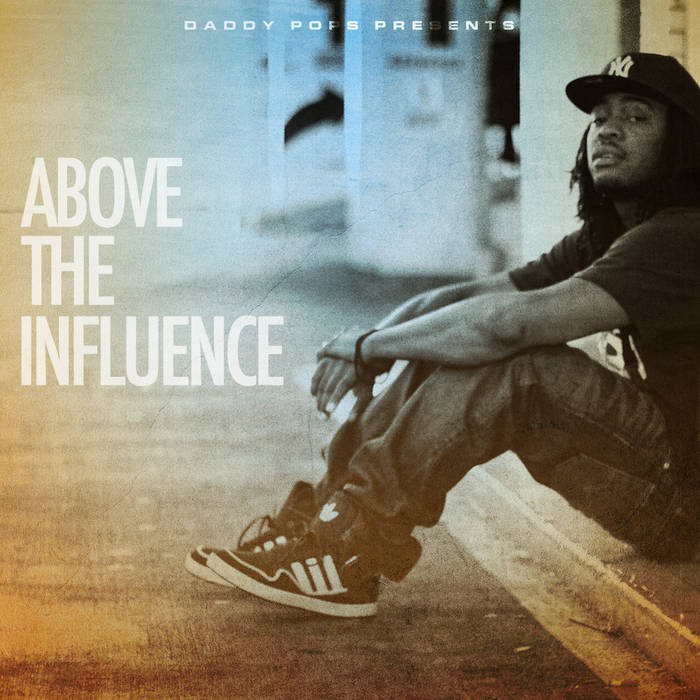 Above The Influence cover art