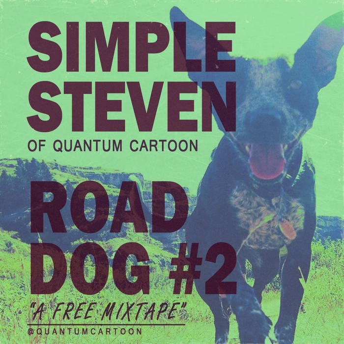ROAD DOG #2: a mini mixtape cover art