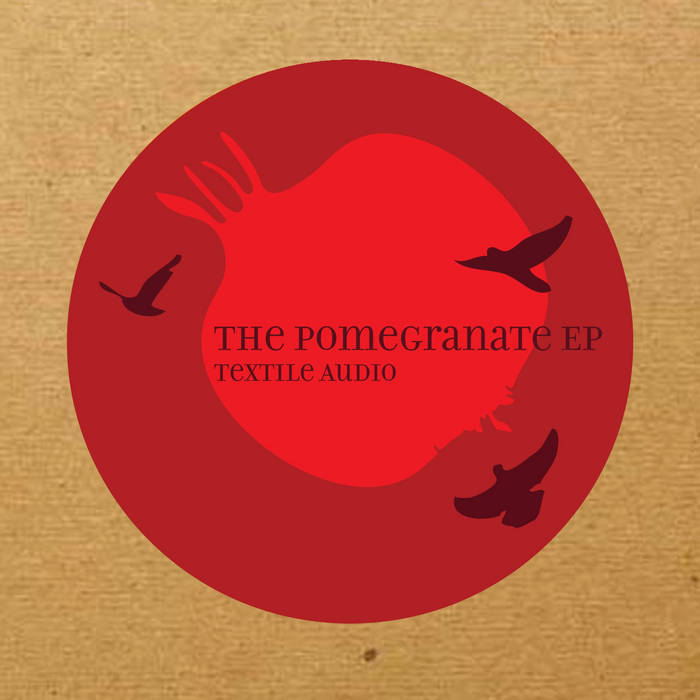 The Pomegranate EP cover art