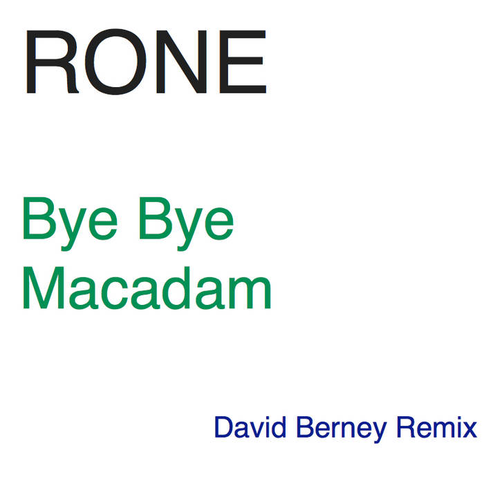 Rone - Bye Bye Macadam (David Berney Remix) cover art