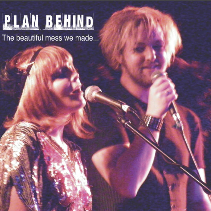 Plan Behind (The Beautiful Mess We Made) cover art