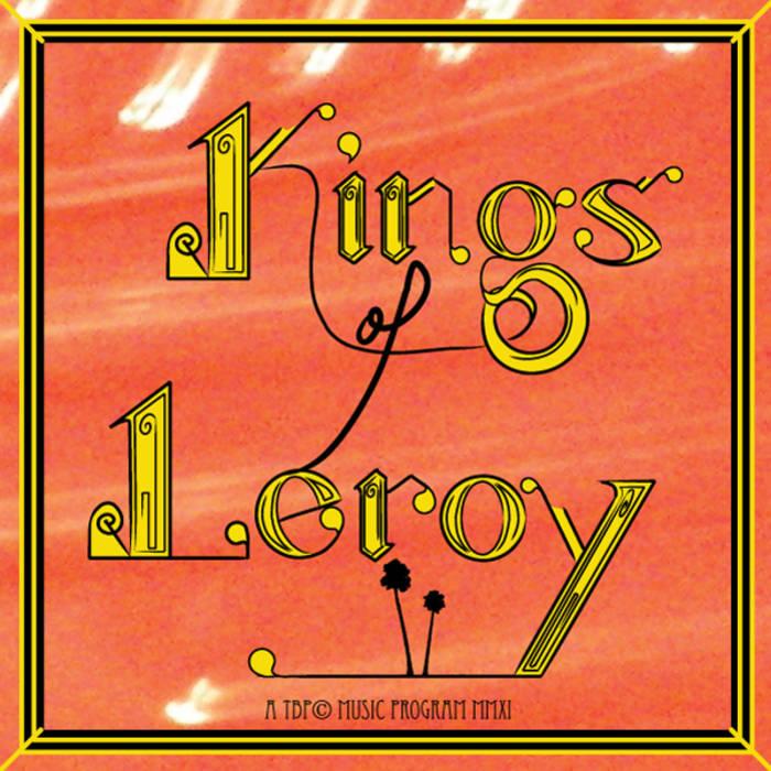 Kings of Leroy cover art
