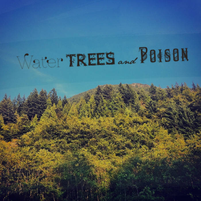 Water Trees and Poison cover art