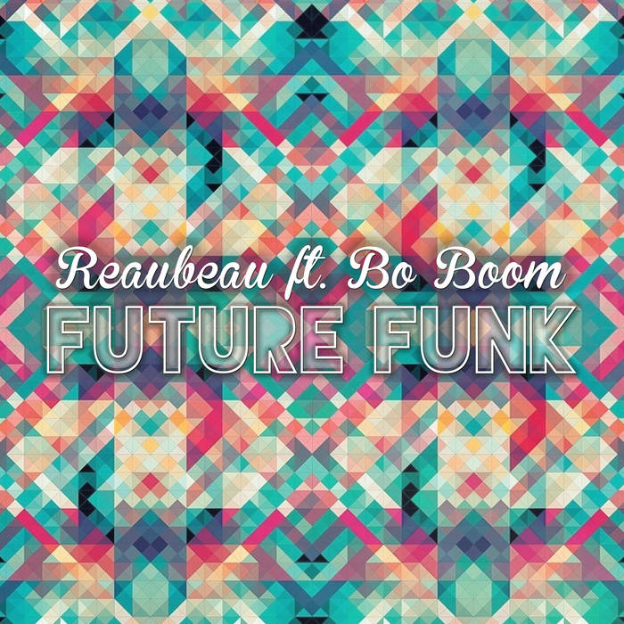 ReauBeau ft. Bo Boom - Future Funk cover art