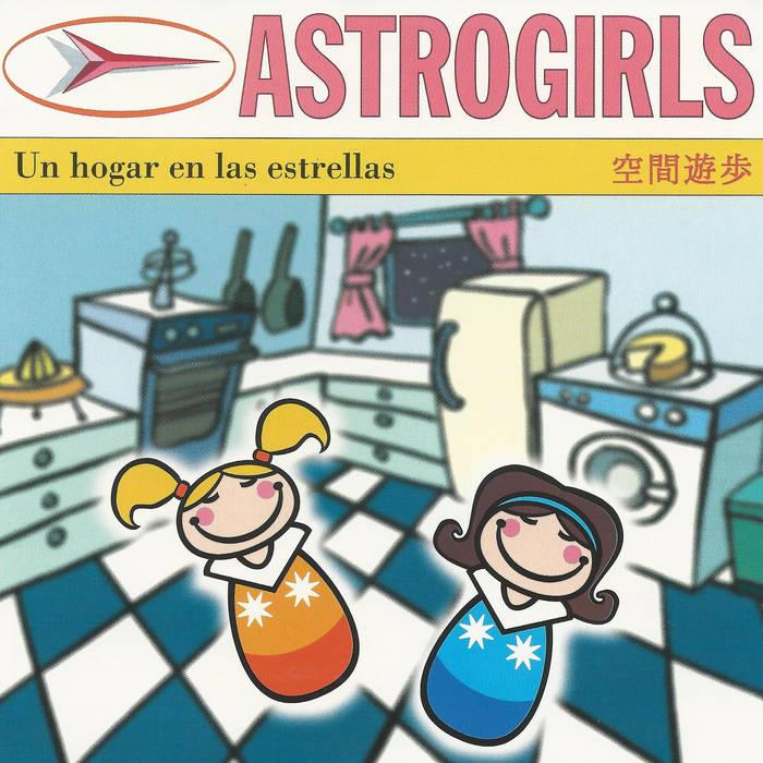 ASTROGIRLS - Un hogar en las estrellas cover art