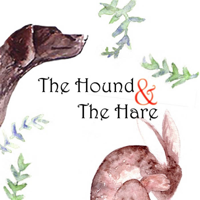 "The Hound (Side A of ""The Hound & The Hare) cover art"