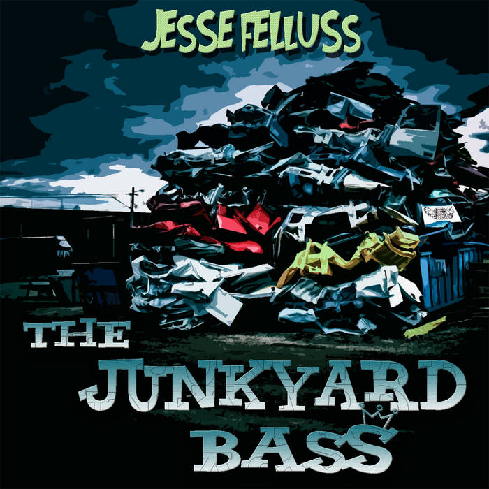 The Junkyard Bass cover art