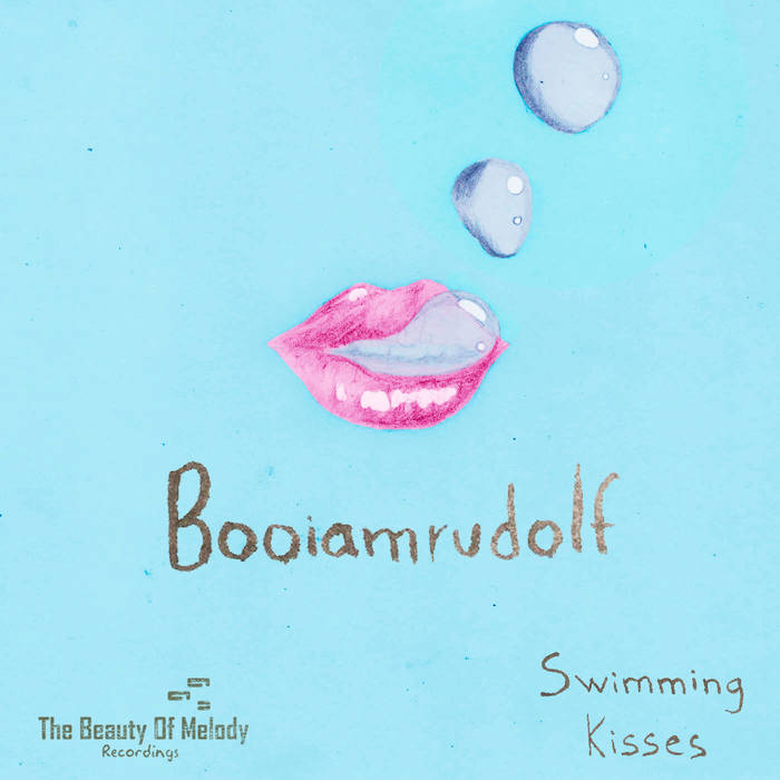 Swimming Kisses [The Beauty Of Melody Recordings] cover art