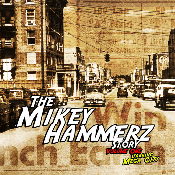 The Mikey Hammerz Story Vol. 1 cover art