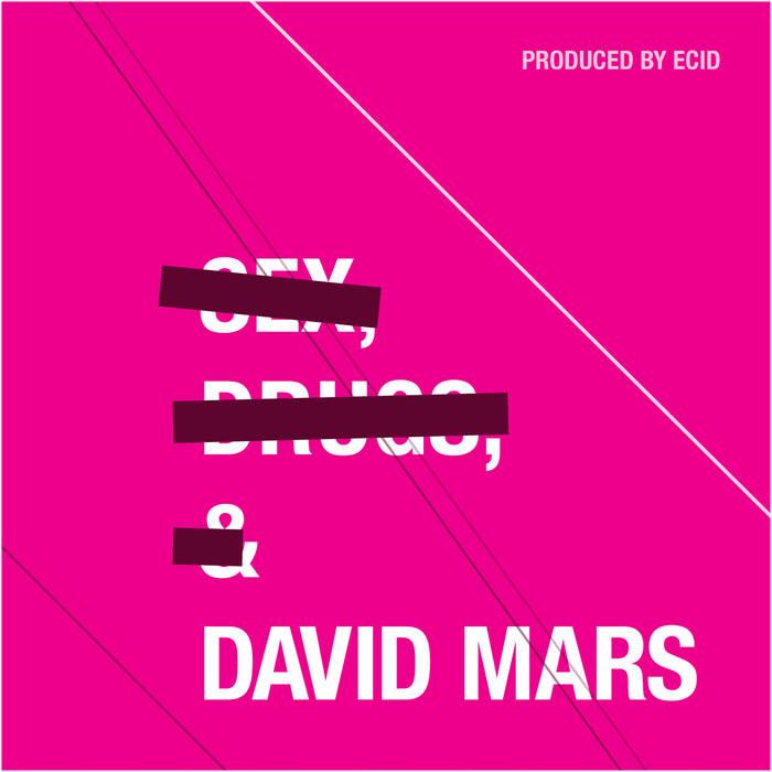 Sex, Drugs, & David Mars cover art