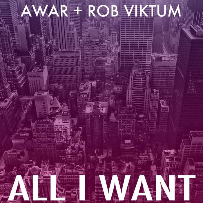 All I Want (Prod. Rob Viktum) cover art