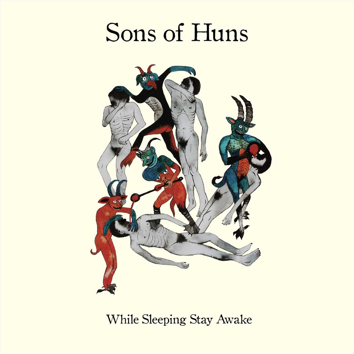 while sleeping stay awake sons of huns while sleeping stay awake by sons of huns
