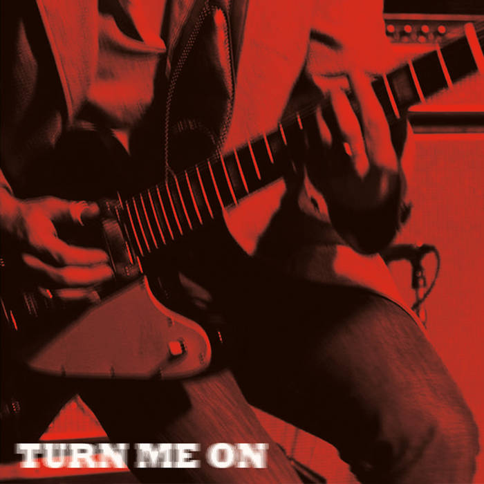 Turn Me On cover art