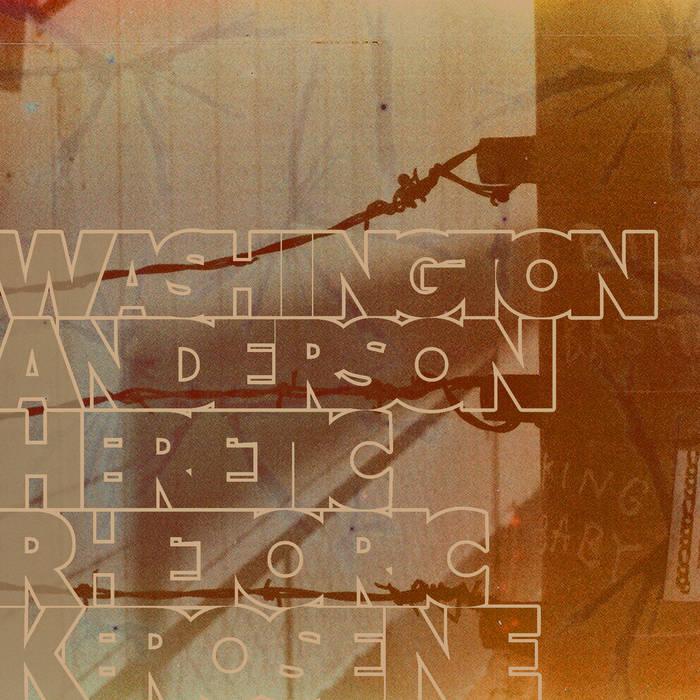 Washington Anderson Heretic Rhetoric Kerosene cover art