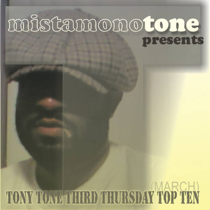 tony tone third thursday top ten MARCH cover art