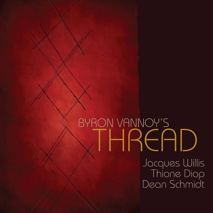 Byron Vannoy's Thread cover art