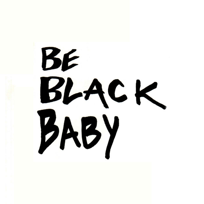 Be Black Baby cover art