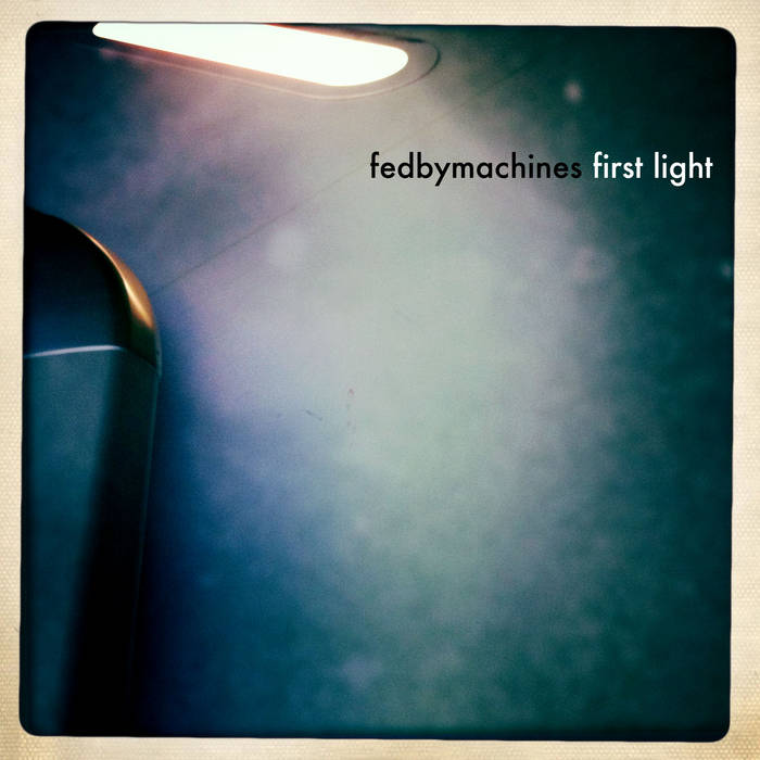 Fedbymachines - First Light EP (WARMINAL004) cover art