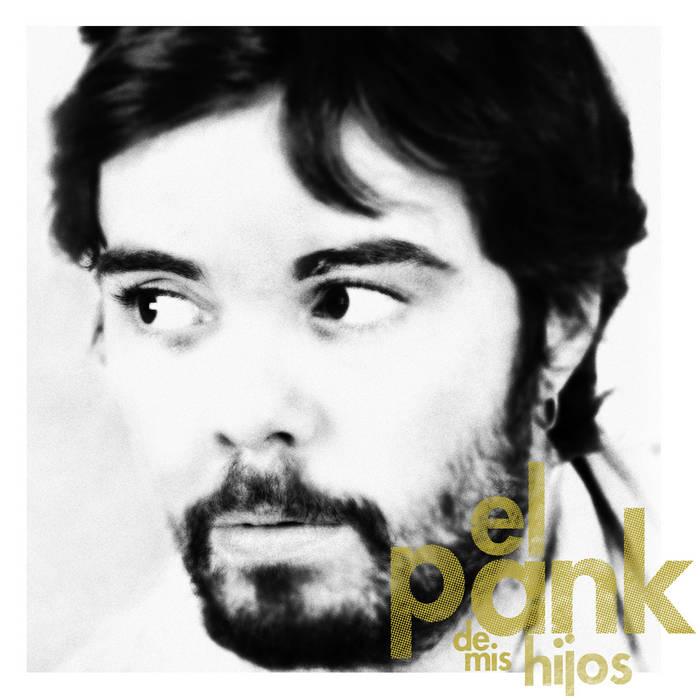 EL PANK DE MIS HIJOS cover art