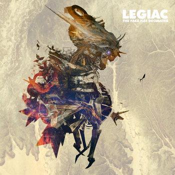 Legiac - The Faex has Decimated