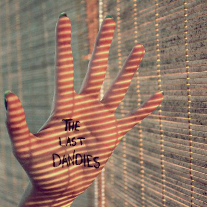The Last Dandies   (debut EP) cover art
