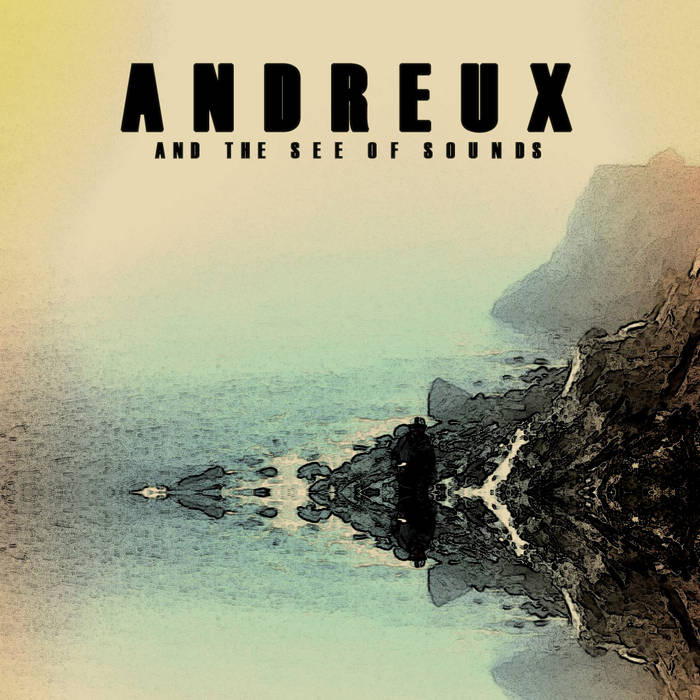 Andreux & The See of Sounds cover art
