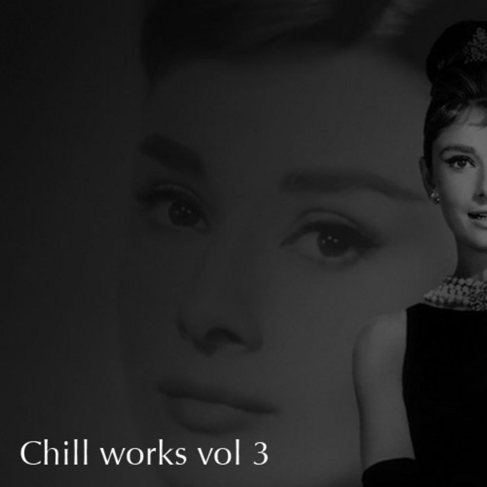 Chill Works Vol. 3 cover art