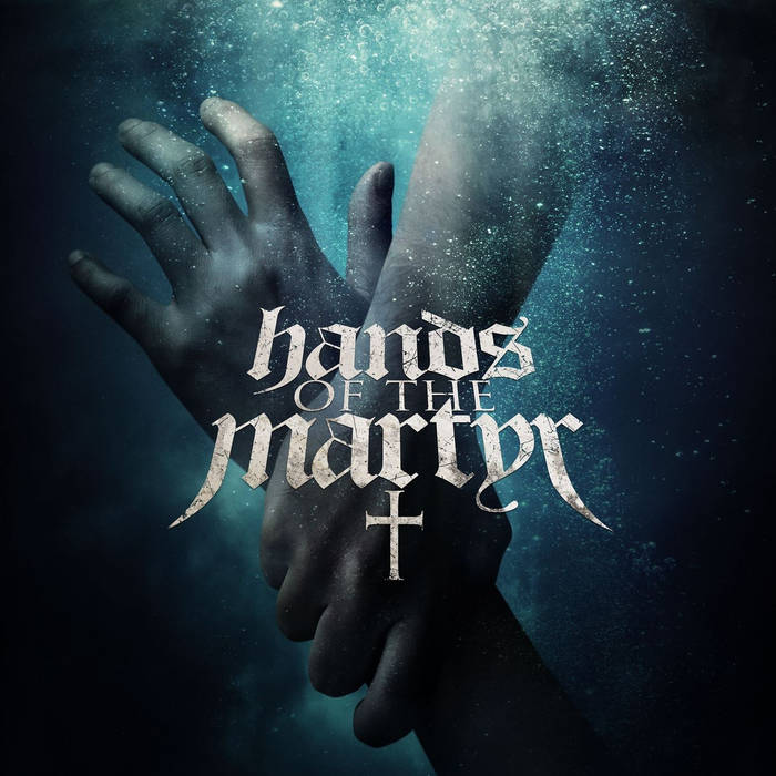 Hands of The Martyr cover art
