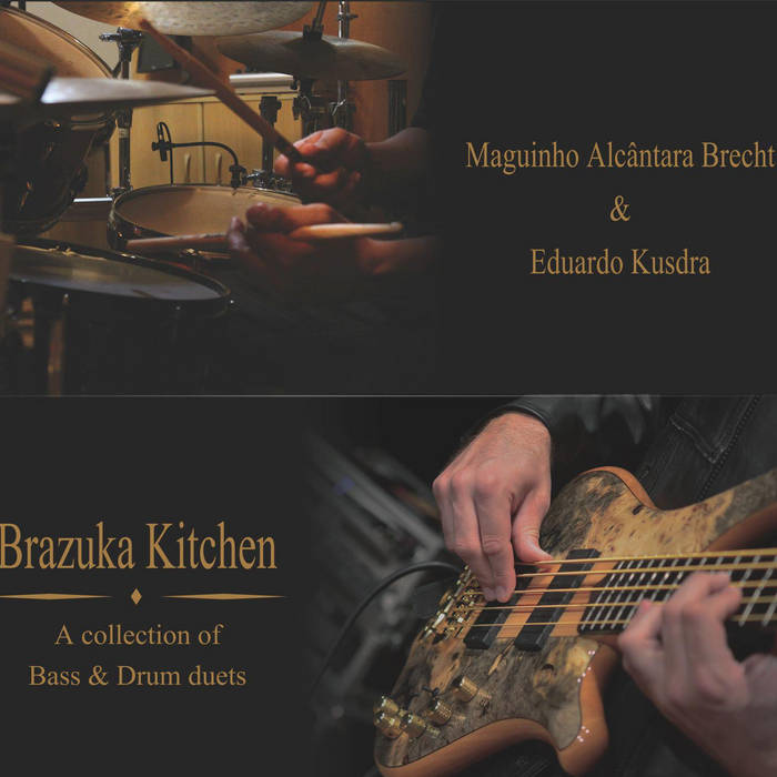 Brazuka Kitchen - A collection of bass & drum duets cover art