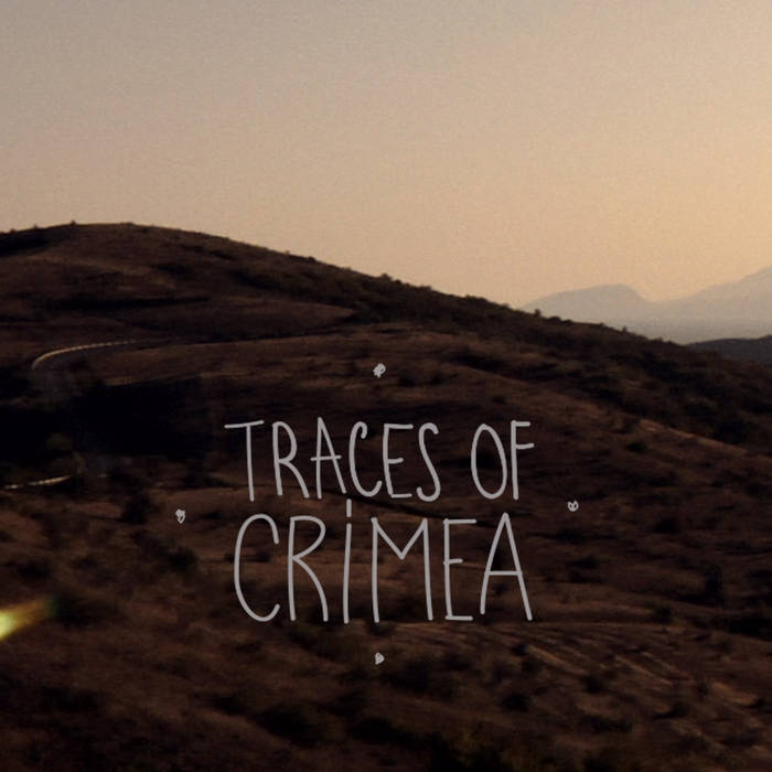 TRACES OF CRIMEA ◊ the sounds of CRIMEA ◊ cover art