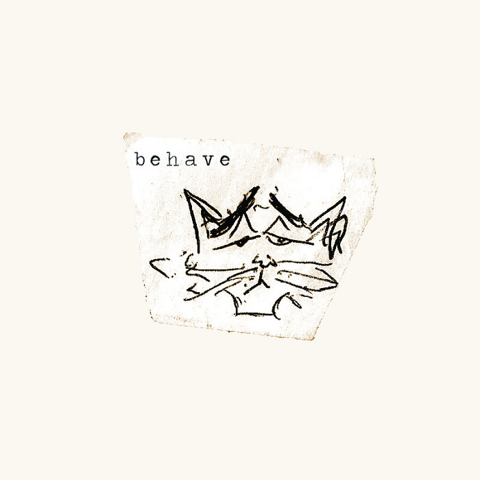 behave. (EP) cover art