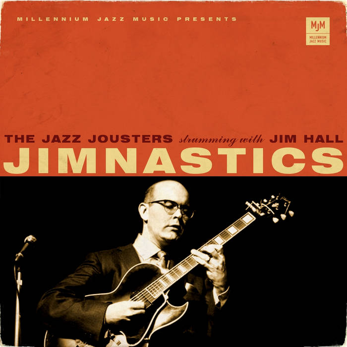 Jim'nastics - The Jazz Jousters strumming with Jim Hall cover art