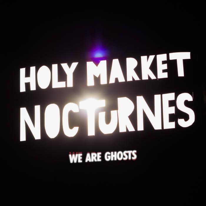 Holy Market Nocturnes cover art