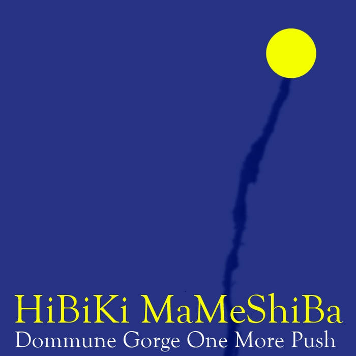 [One Push Series 01] Dommune Gorge One More Push cover art