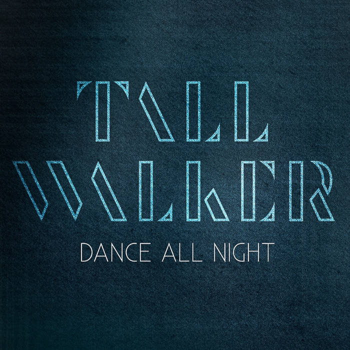 Dance All Night (Single Release) cover art