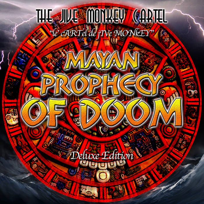 Mayan Prophecy of Doom   (Deluxe Edition) cover art