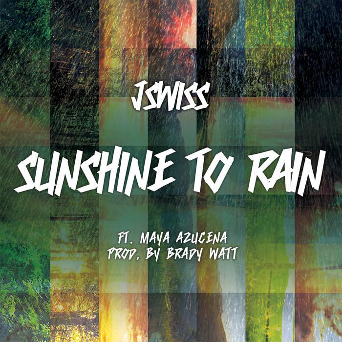 Sunshine To Rain f. Maya Azucena cover art