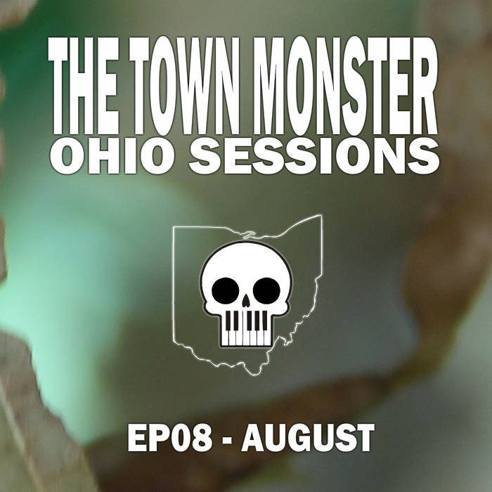 Ohio Sessions (EP 08 - August) cover art