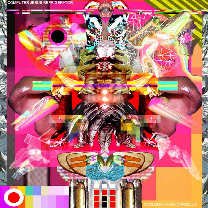 GODLOMANMACHOPANZILLA cover art