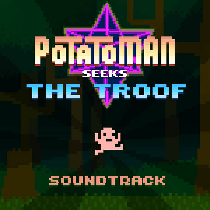 Potatoman Seeks the Troof OST cover art