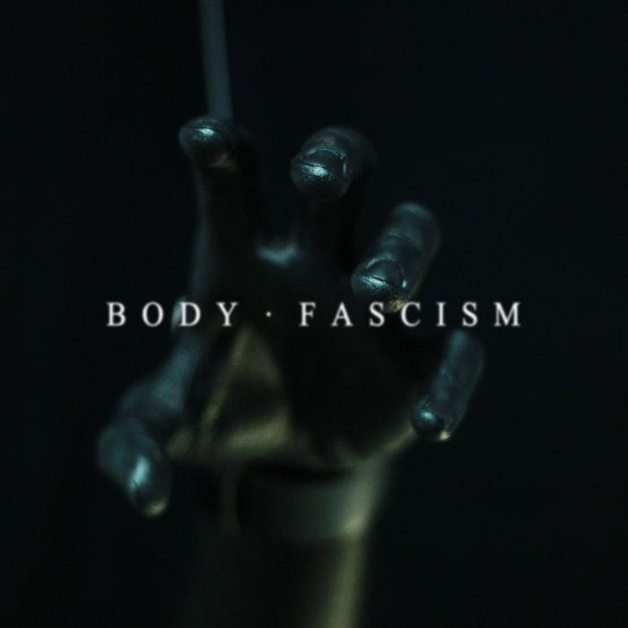 Body Fascism cover art