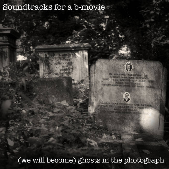 (We Will Become) Ghosts in the Photograph cover art