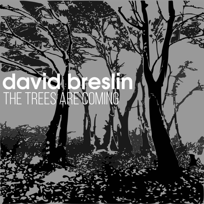 The Trees Are Coming cover art