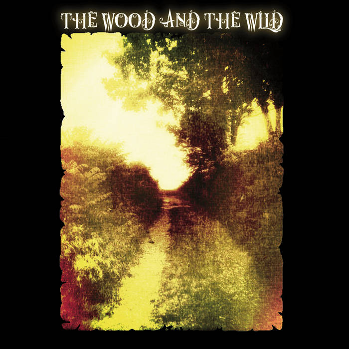 The Wood And The Wild cover art
