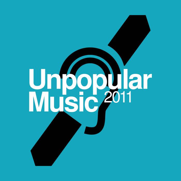 Unpopular Music 2011 cover art