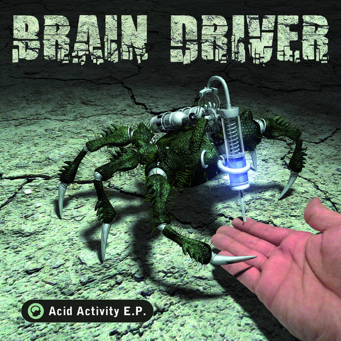 Brain Driver - Acid Activity (D-A-R-K Records) cover art